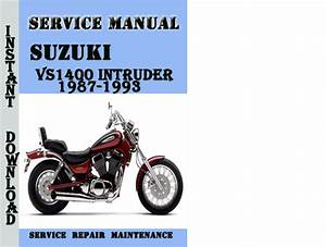Suzuki Vs1400 Intruder 1987-1993 Service Repair Manual Pdf