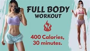 Intense Full Body Workout   Burn 400 Calories in 30 Min At ...  Full
