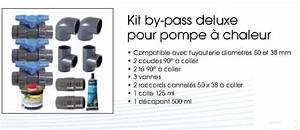 By Pass Piscine : by pass pour pompe chaleur heatermax 15 20 30 ubbink ~ Melissatoandfro.com Idées de Décoration