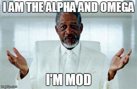 Alpha Meme - god morgan freeman imgflip