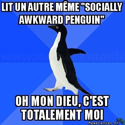Socially Awkward Meme - awkward penguin meme memes