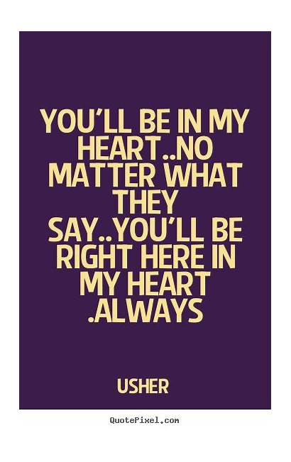 Quotes Matter Always Say Friends Quote Ll