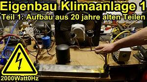 Klimaanlage Selber Bauen : klimaanlage selber bauen teil 1 youtube ~ Eleganceandgraceweddings.com Haus und Dekorationen