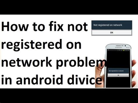 how to fix not registered on network problem in android