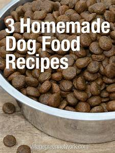 3 Homemade Dog Food Recipes Pet Ideas Pinterest