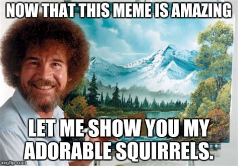Image Tagged In Bob Ross