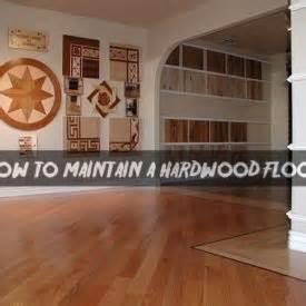 how to maintain hardwood floors in kitchen maintain a hardwood floor 9475