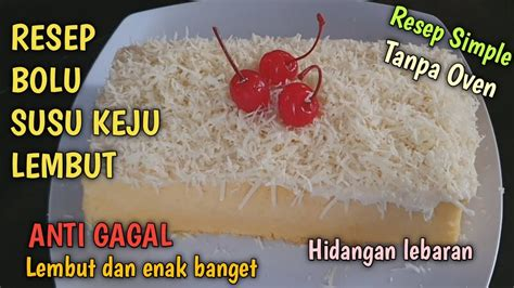 Larutkan tepung beras, gula merah, gula pasir kayu manis dan garam. RESEP BOLU SUSU KEJU ANTI GAGAL SPECIAL LEBARAN - YouTube