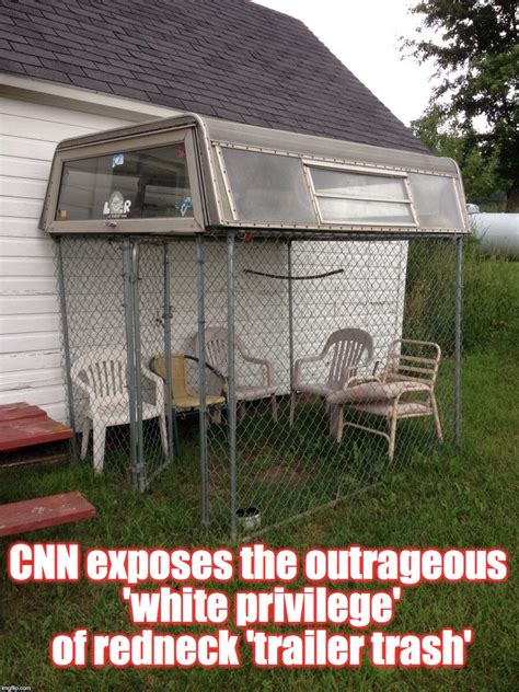 Trailer Trash Memes - image tagged in screen in patio imgflip