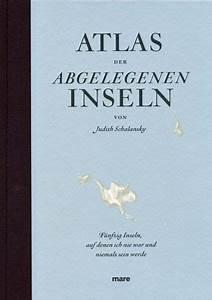 Atlas Der Abgelegenen Inseln Von Judith Schalansky Buch