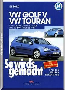 Volkswagen Golf 5 Touran Jetta German Repair Manual
