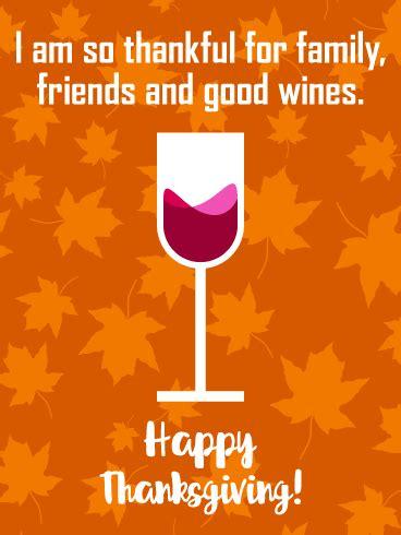 thankful  good wines happy thanksgiving card
