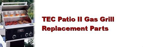 tec patio ii grill parts great savings on tec gas grill