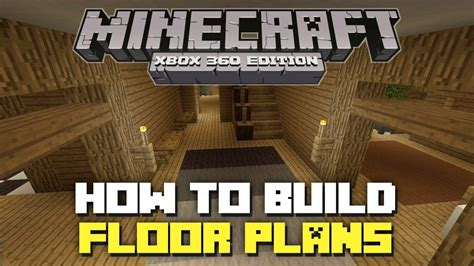 minecraft xbox    build floor plans youtube