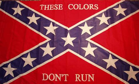 confederate flag colors confederate flag these colors don t run 3 x5 flag 3 x5