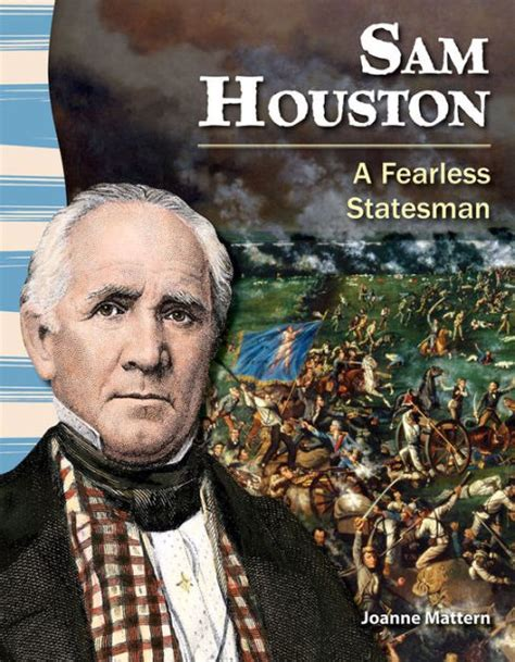 Barnes And Noble Shsu by Sam Houston A Fearless Statesman By Joanne Mattern