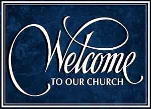 Church Welcome Images Wwwpixsharkcom Images
