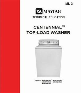 Maytag Centennial Washer Service  Repair Manual