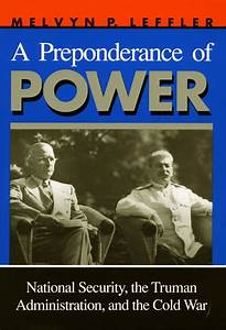 Cite A Preponderance of Power: National Security, the ...