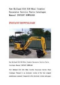 New Holland E16 E18 Mini Crawler Excavator Service Parts Catalogue Manual Instant Download By