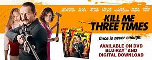 Kill Me Three Times (Official Movie Site) - Starring Simon ...
