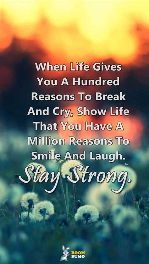 stay strong quotes life  taught  million reasons