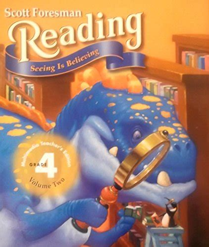 Buy Special Books  Seeing Is Believing; Grade 4, Volume One (scott Foresman Reading) Teacher