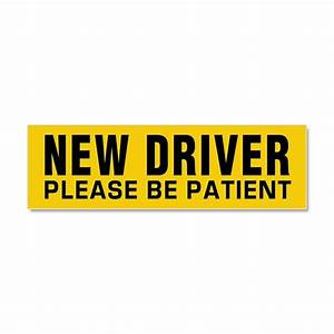 new driver be patient car magnet 10 x 3 by polganidesign With kitchen colors with white cabinets with student driver sticker