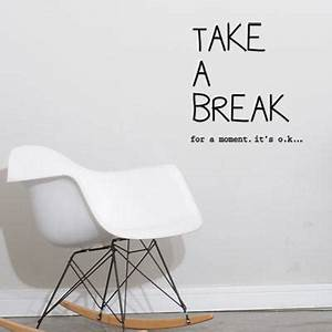 Take a Break | Wall Decals | Animi Causa Boutique