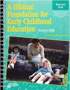 A Biblical Foundation For Early Childhood Education