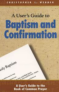 Churchpublishing Org  A User U0026 39 S Guide To Baptism And