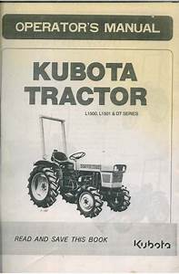Kubota Tractor L1500 L1501  U0026 Dt Series Operators Manual