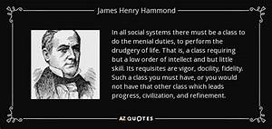 TOP 7 QUOTES BY JAMES HENRY HAMMOND | A-Z Quotes