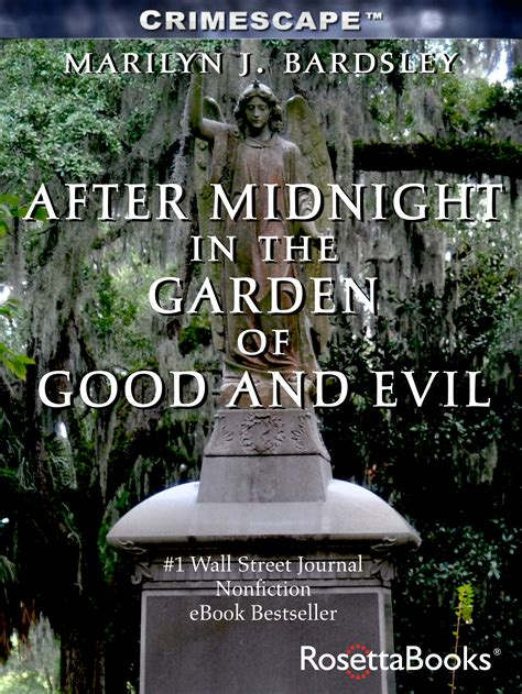 in the garden of and evil after midnight in the garden of and evil marilyn j