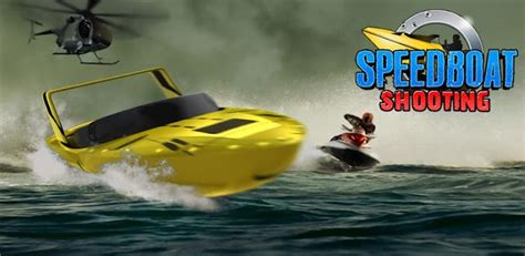 Free Online Speed Boat Games by Speedboat Shooting Games Free Download 171 The Best 10