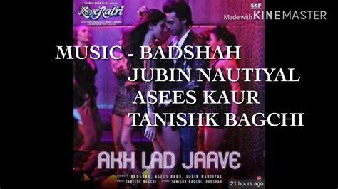 Akh Lad Jaave Lyrics Video