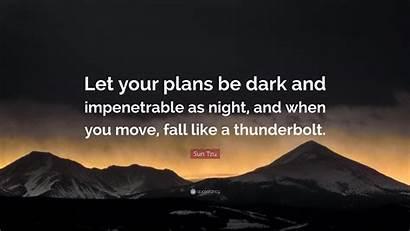 Tzu Sun Quotes Let Dark Plans Night