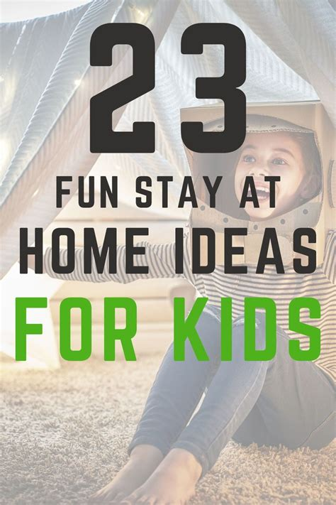 23 Fun Activities For Stay At Home Kids & Parents Fit