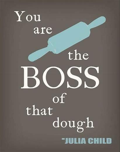 Quotes Baking Kitchen Quote Julia Child Dough