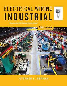 Electrical Wiring Industrial By Stephen L Herman Free Download