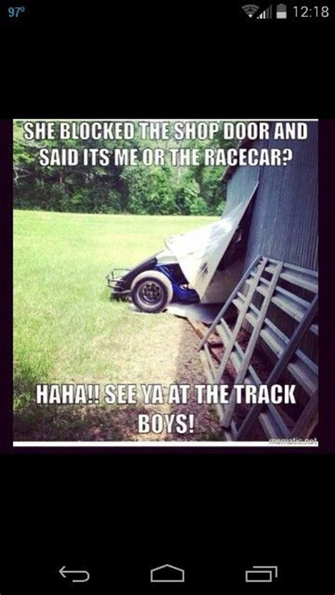 Funny Cing Memes - funny quotes about dirt track racing quotesgram