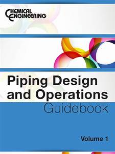 Piping Design And Operations Guideobook Volume 1 1  Pdf