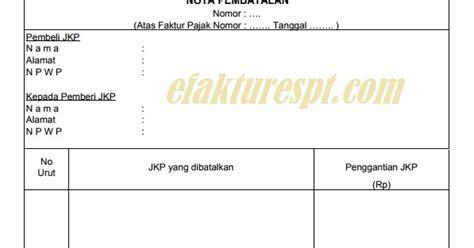 contoh nota pembatalan e faktur pajak efaktur dan espt