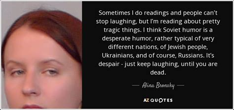 alina bronsky quote sometimes i do readings and