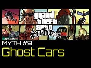 GTA San Andreas: Myths & Legends - Ghost Cars [HD] - YouTube