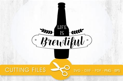 Find & download free graphic resources for svg. life is brewtiful svg cutting file, svg, dxf, pdf, eps By ...