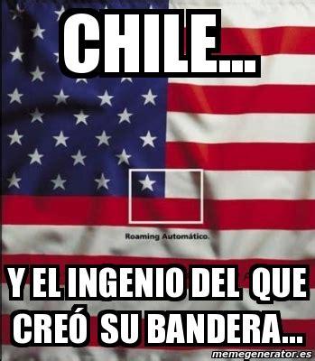 Banderas Meme - meme personalizado chile y el ingenio del que cre 243 su bandera 2664241
