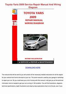 Toyota Yaris 2009 Service Repair Manual And W By Gayerickson