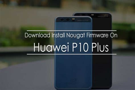 install b140 stock firmware on huawei p10 plus vky al00