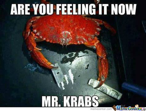 Oh Yeah Mr Krabs Memes Best Collection Of Funny Oh Yeah